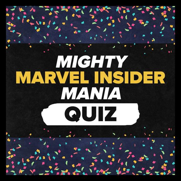 Marvel Insider Mighty Marvel Insider Mania Quiz
