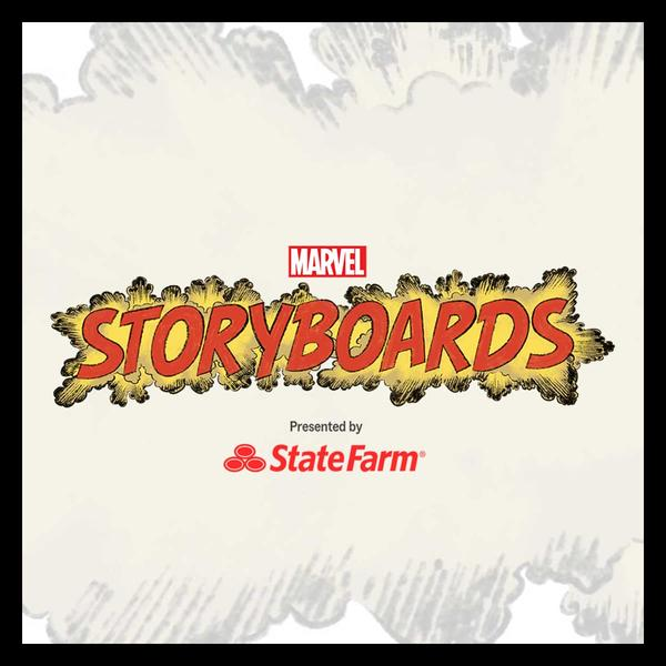 Marvel Insider Marvel's Storyboards Presented by State Farm