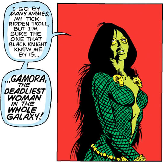 Gamora - The Deadliest Woman in the Whole Galaxy