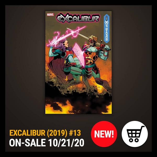 Marvel Insider Get the Comic of the Week EXCALIBUR (2019) #13