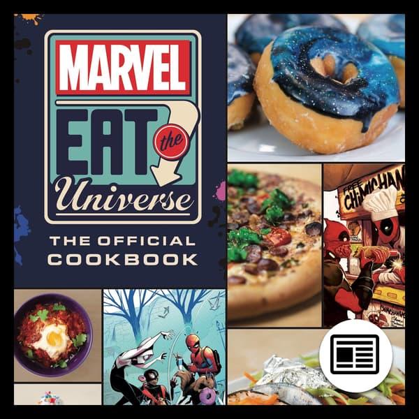 Marvel Insider Eat the Universe Cookbook Now On Sale