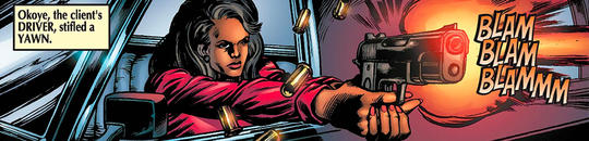 """Okoye, the client's drive, stifled a yawn"", Okoye shoots a gun out of the window of a car."