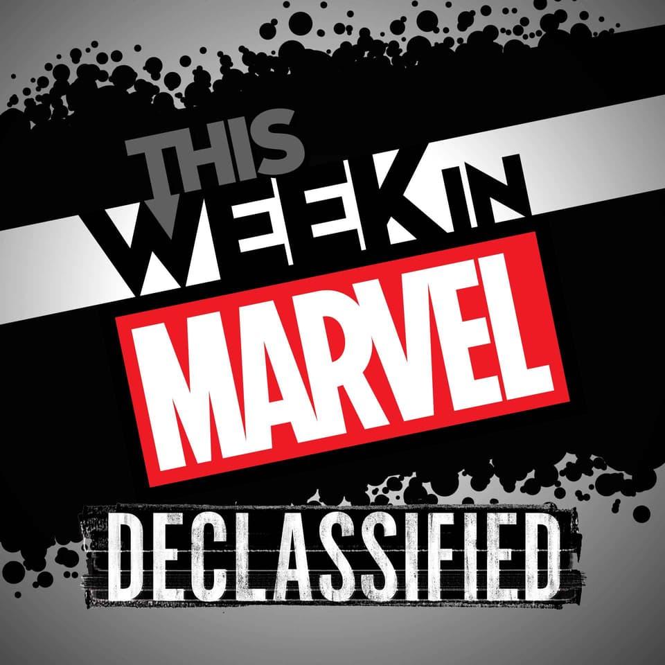 This Week in Marvel Declassified