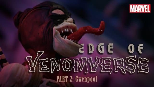 Part 2: GwenPool is VENOMIZED | Marvel's Edge of Venomverse