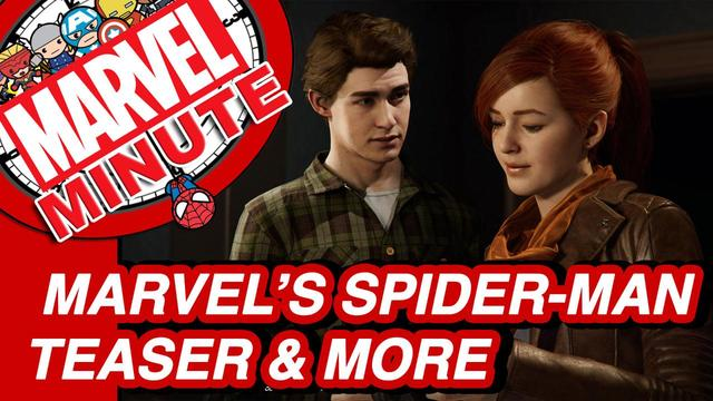Marvel's Spider-Man PS4 & More! - Marvel Minute 2017