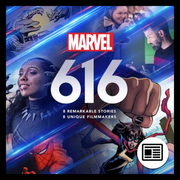 Marvel Insider MARVEL'S 616 NOW STREAMING ON DISNEY+ Every episode of MARVEL'S 616 now available on Disney+