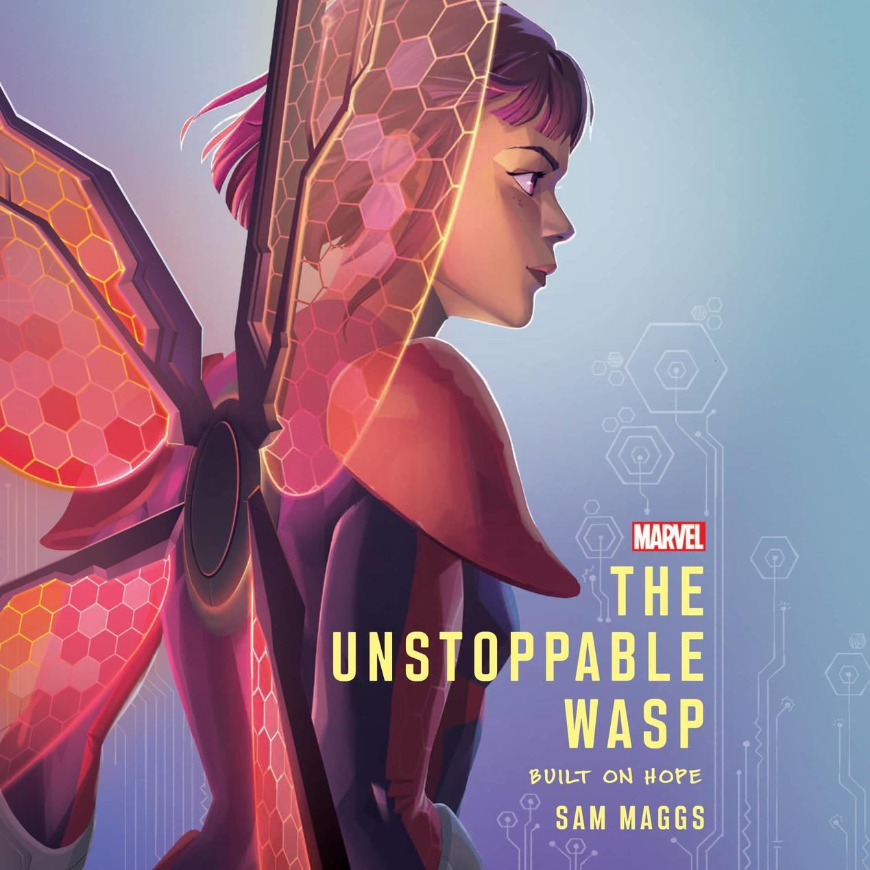 Unstoppable Wasp: Built on Hope