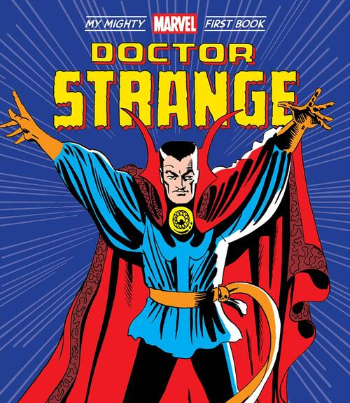 My Mighty Marvel First Book: Doctor Strange