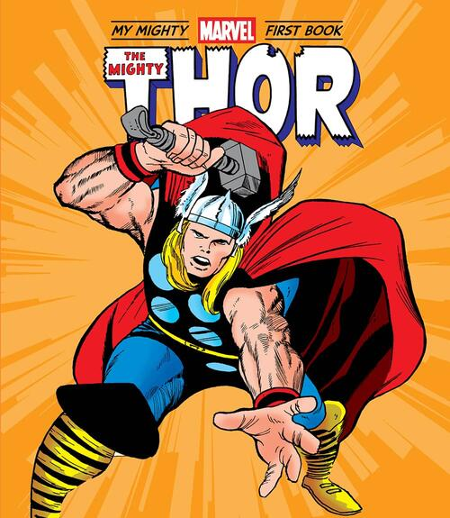 My Mighty Marvel First Book: The Mighty Thor