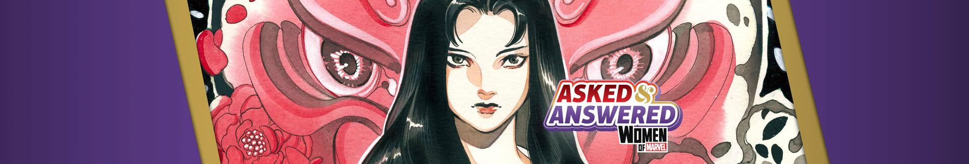 'Asked & Answered with the Women of Marvel': Peach Momoko