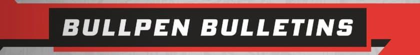 Bullpen Bulletins