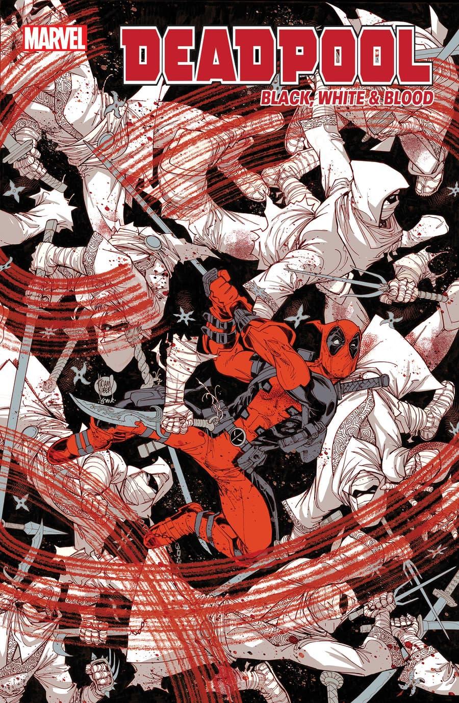 DEADPOOL: BLACK, WHITE & BLOOD#1 cover by Adam Kubert