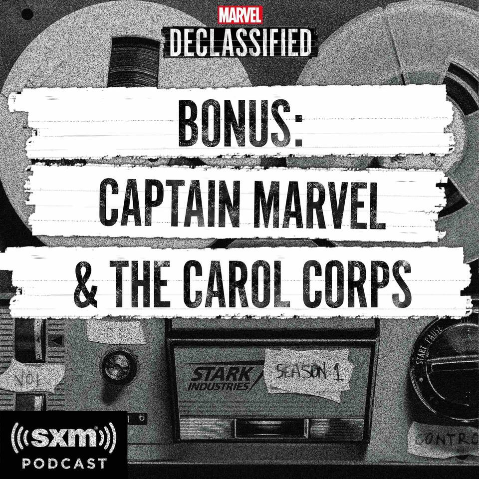 Marvel's Declassified Bonus: Captain Marvel & the Carol Corps