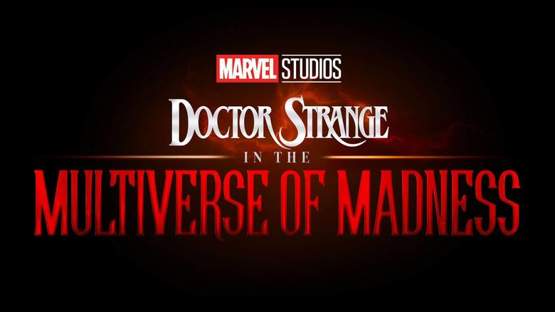 Marvel Studios - Doctor Strange in the Multiverse of Madness