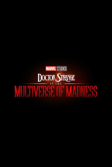 Doctor Strange In The Multiverse Of Madness Movie 2022
