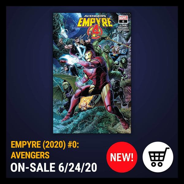 Marvel Insider EMPYRE: AVENGERS (2020) #0 Purchase the issue from the Marvel Comics App