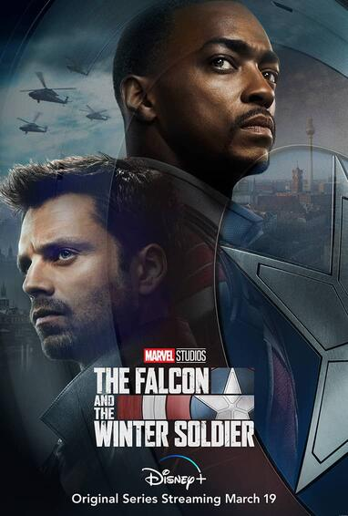 The Falcon and The Winter Soldier | First Look Poster