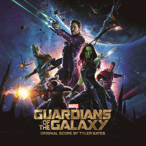 Guardians of the Galaxy Original Score by Tyler Bates