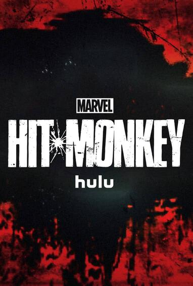 Marvel's Hit-Monkey Hulu TV-Show Season 1 Poster