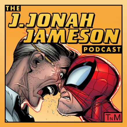 J. Jonah Jameson Podcast