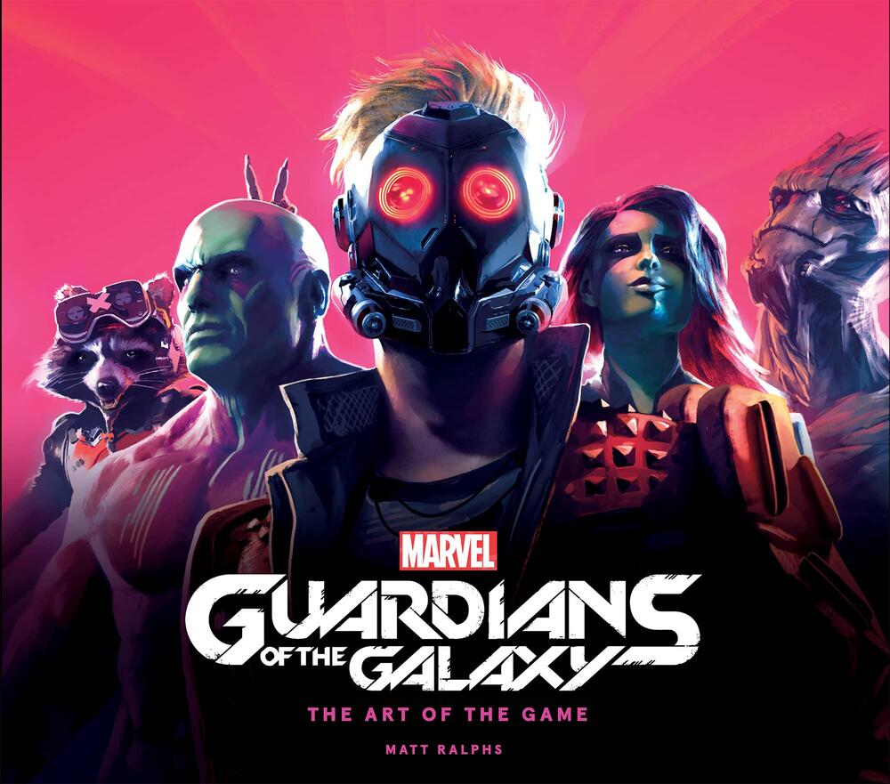 Marvel's Guardians of the Galaxy – The Art of the Game