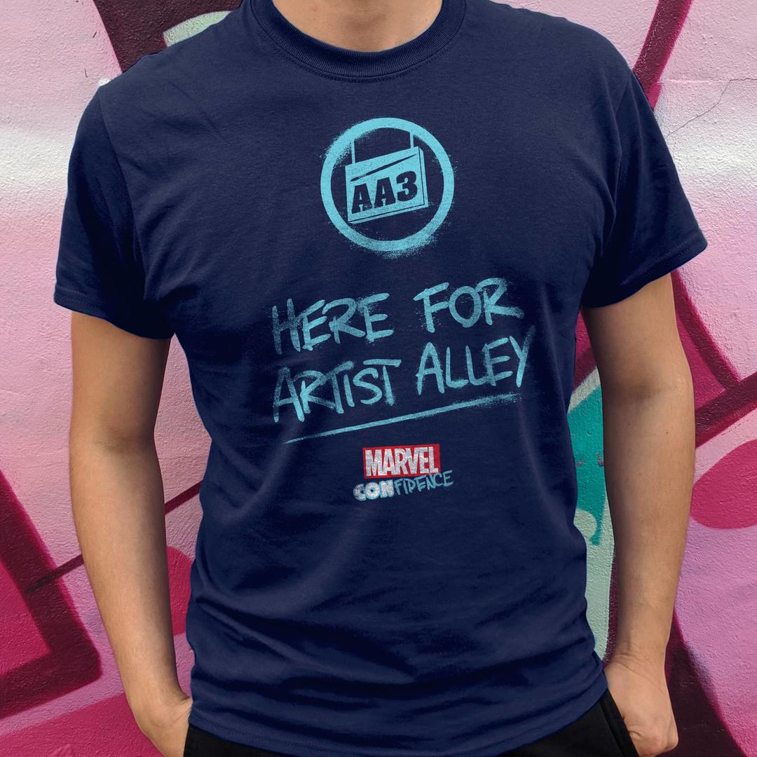 Here for Artist Alley t-shirt