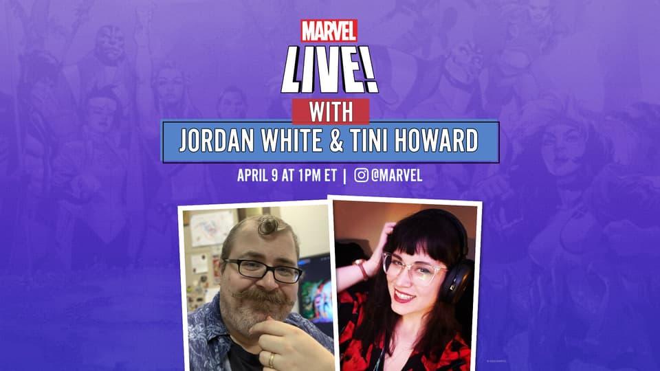 Marvel Live JOrdan D. White Tini Howard