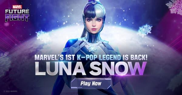MARVEL Future Fight Marvel's 1st K-Pop Legend is back! LUNA SNOW Play Now