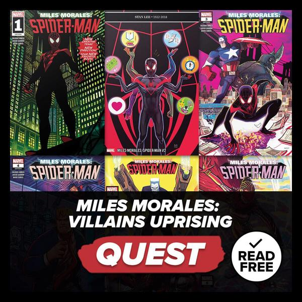 Marvel Insider Activity: Miles Morales: Villains Uprising Reading Quest Read Miles Morales: Spider-Man (2018) #1-6