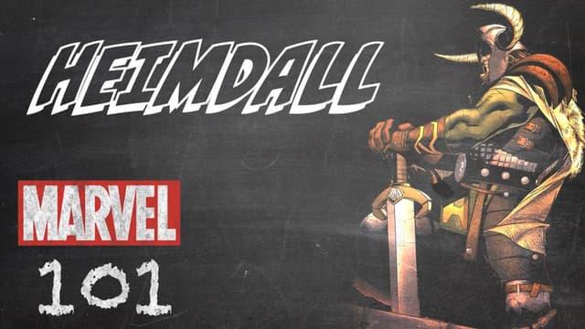 Heimdall | Marvel 101