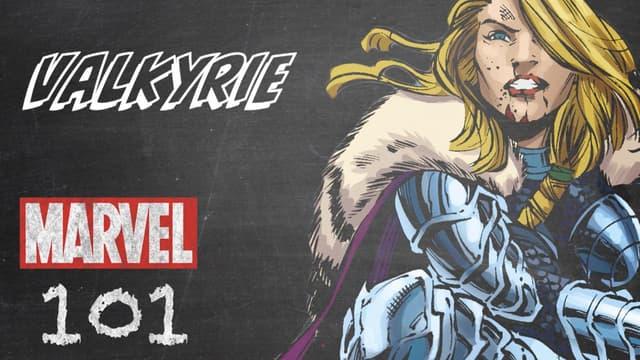 Valkyrie   Marvel 101