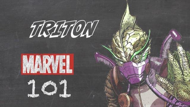 Triton | Marvel 101