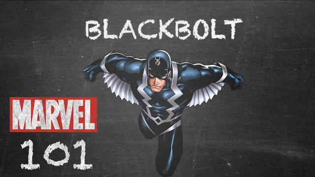 Black Bolt | Marvel 101