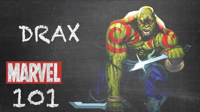 Drax   Marvel 101