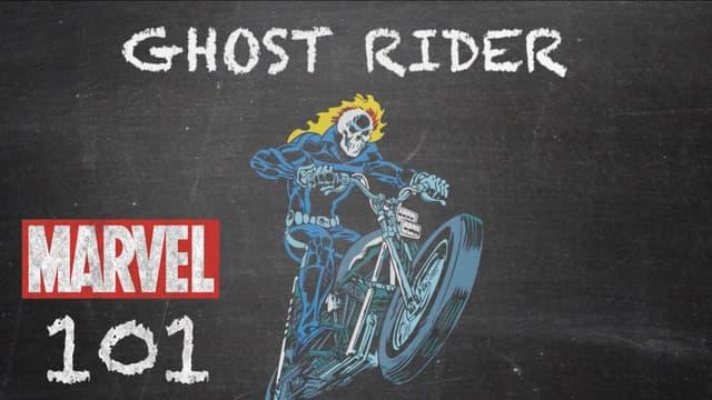 Ghost Rider | Marvel 101