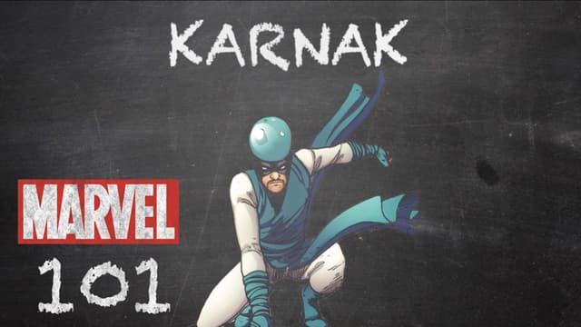 Karnak | Marvel 101