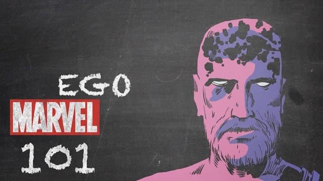 Ego   Marvel 101