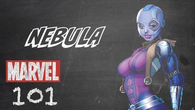 Nebula | Marvel 101