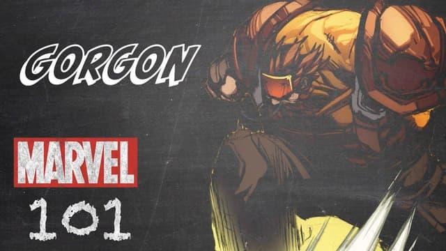 Gorgon | Marvel 101