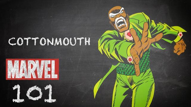 Cottonmouth | Marvel 101