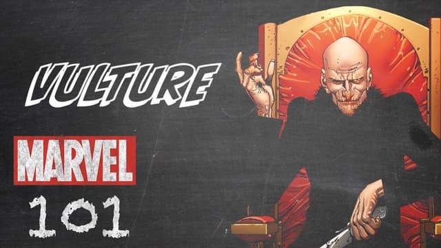 Vulture   Marvel 101