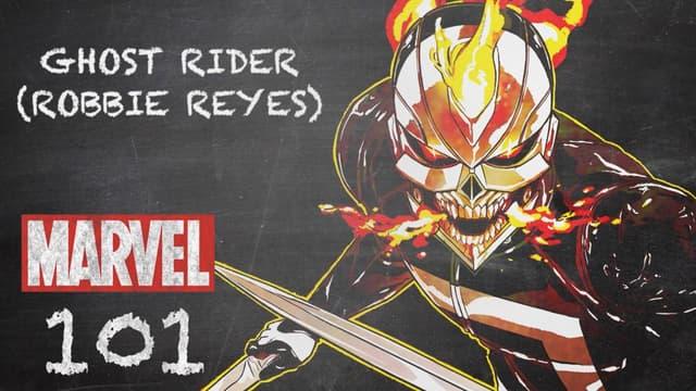 Ghost Rider (Robbie Reyes) | Marvel 101