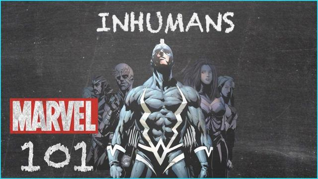 Inhumans | Marvel 101