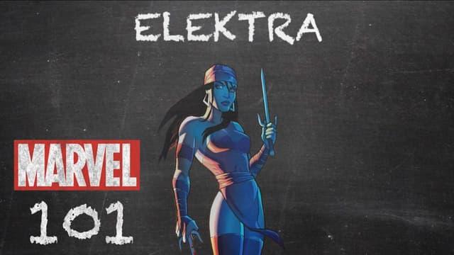 Elektra | Marvel 101