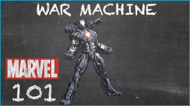 War Machine | Marvel 101