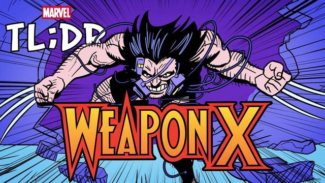 Weapon X | Marvel TL;DR