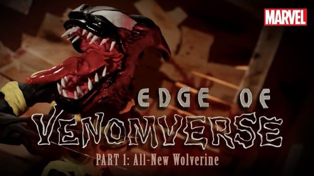 Part 1: All-New Wolverine is VENOMIZED | Marvel's Edge of Venomverse