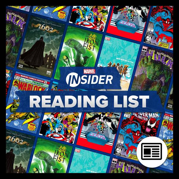 MARVEL INSIDER CHOSEN READING LIST  Check out a Marvel Insider's recommendations!