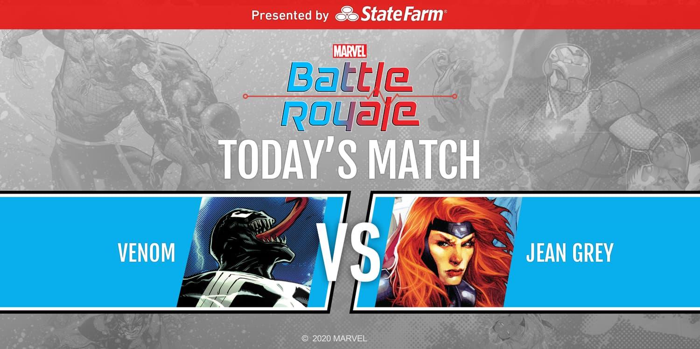 Marvel Battle Royale 2020 Round 3 Match 1 Venom vs. Jean Grey