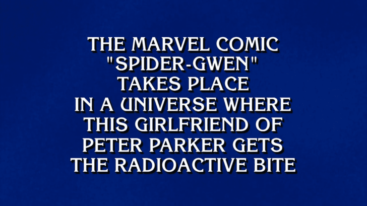 Spider-Gwen on Jeopardy